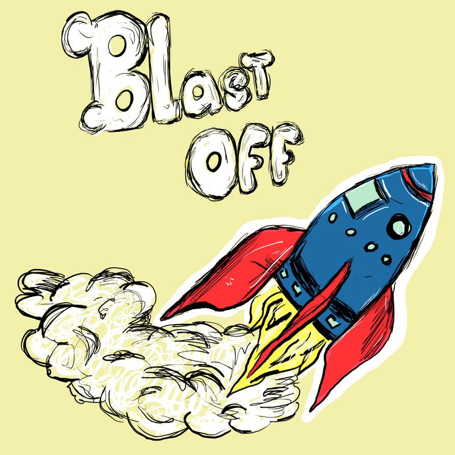 Blast Off by Brianstumbaugh