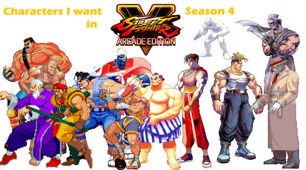 Characters I Want In Street Fighter 5 Season 4 Dlc By