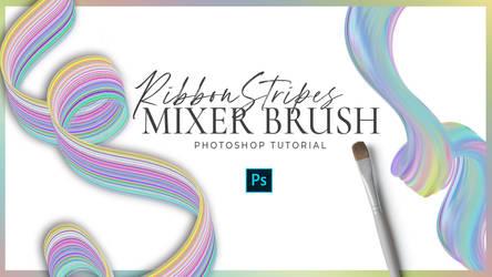 Mixer Brush Tutorial + Ribbon Brush