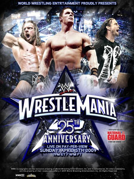 WWE Wrestlemania 25 Poster by YouCantWrestle