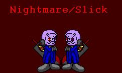 Nightmare or Slick's new look by NiccoRae77