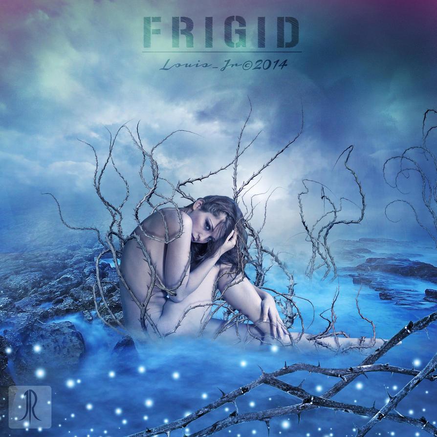 FRIGID by Louis-Jr