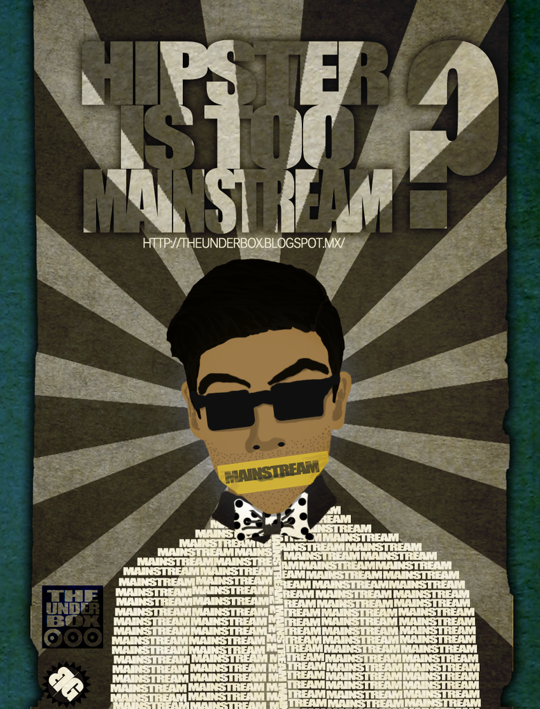 [Galeria]Soul of a Color  Hipster_is_too_mainstream_flyer_by_onimumashiro-d72vwq6