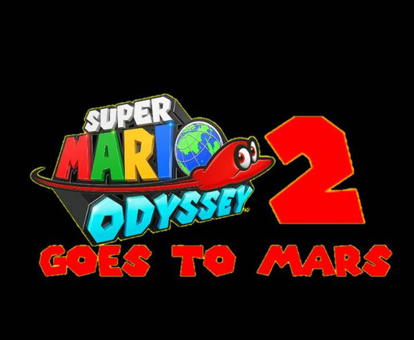 Super Mario Odyssey 2 Goes To Mars Logo Png By Jeffy08 On