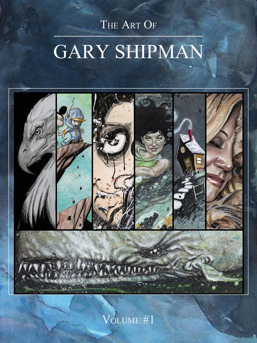 The Art Of Gary Shipman Vol-1 by G-Ship