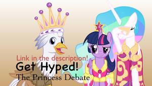 Get Hyped: The Princess Debate