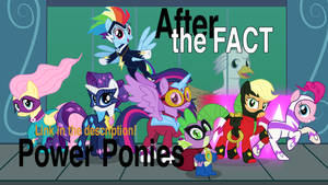 After the Fact: Power Ponies
