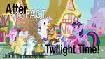 After the Fact: Twilight Time!