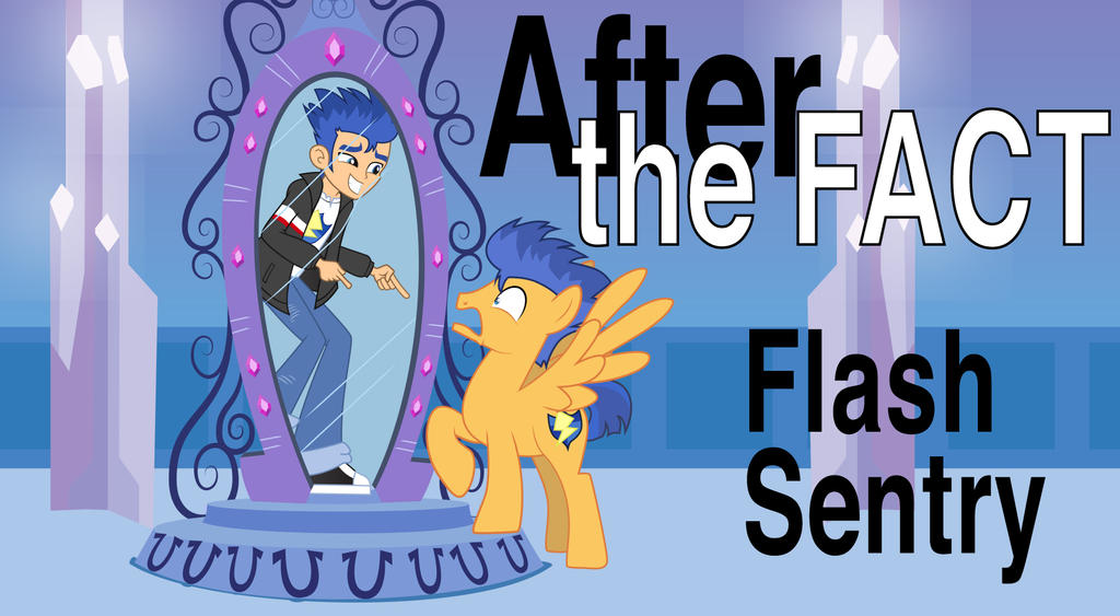 After the Fact: Flash Sentry by MLP-Silver-Quill