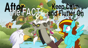 After the Fact: Keep Calm and Flutter On