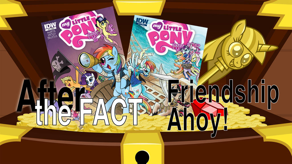 After the Fact: Friendship Ahoy by MLP-Silver-Quill