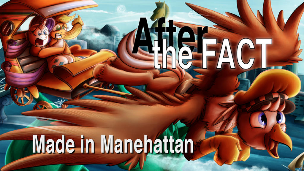 After the Fact: Made in Manehattan