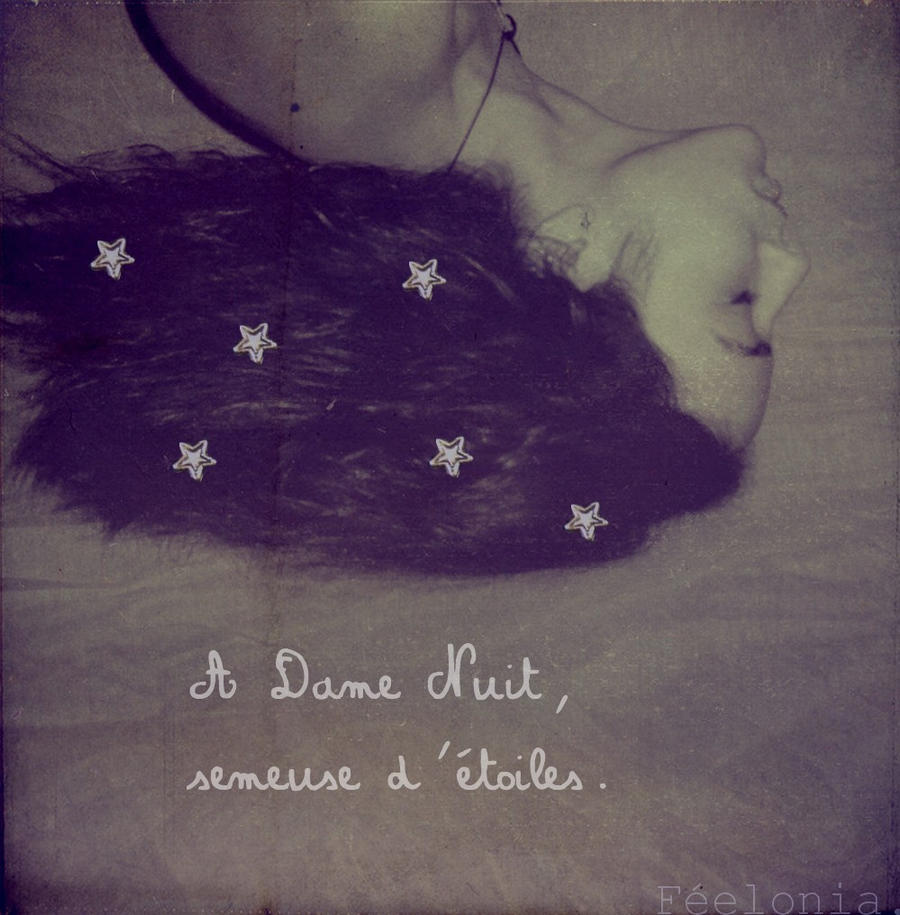 A Dame Nuit.