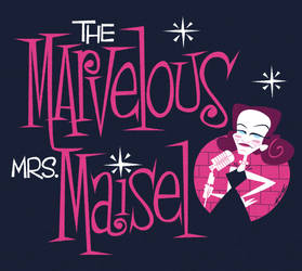 The Marvelous Mrs. Maisel title card by Cool-Hand-Mike