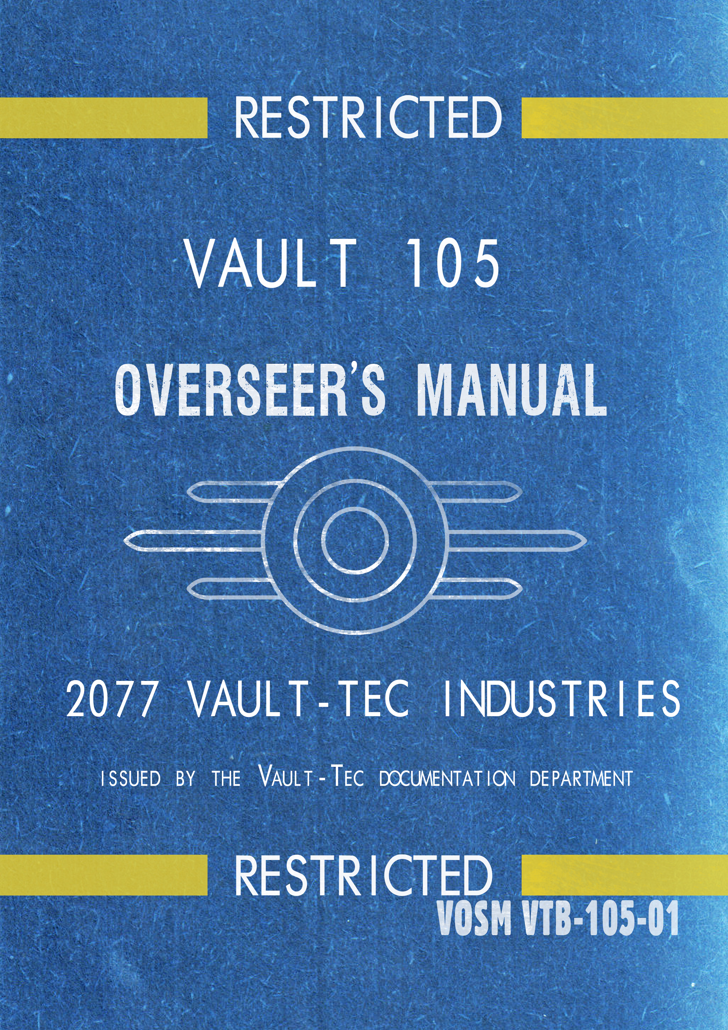 Vault 105 OverSeer's Manual by Crome676