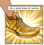 Good Pair o' Shoes (in gold vision!)