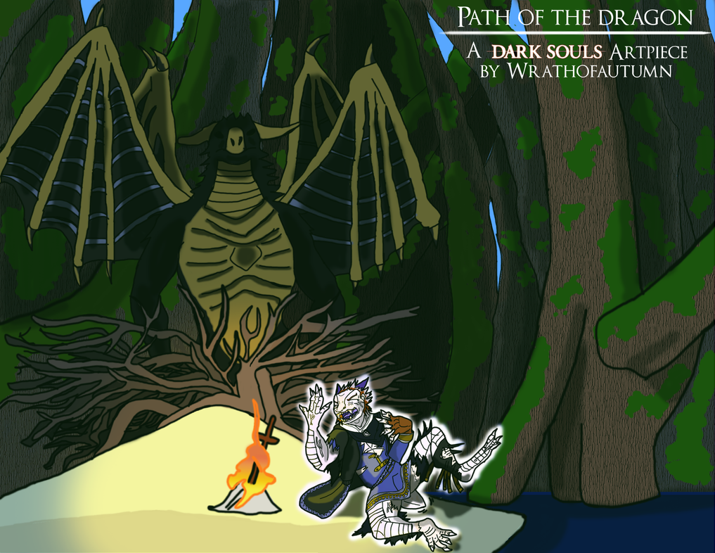 Path of the Dragon(Dark Souls TF) by Wrathofautumn on ...