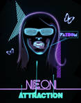 Neon Attraction by 702
