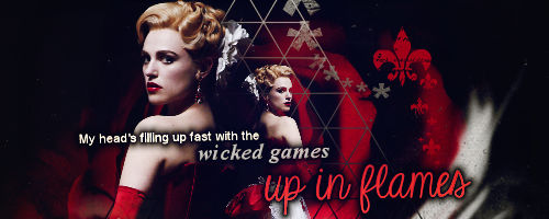 Wicked Games/Up in Flames