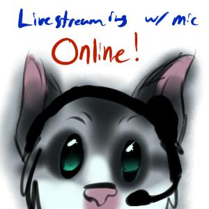 Livestream online by SterlingSpirit
