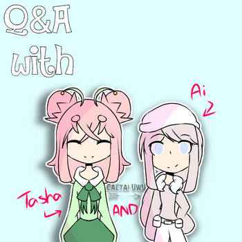 Q and A with Tasha and Ai by SweetKakesGamingYT