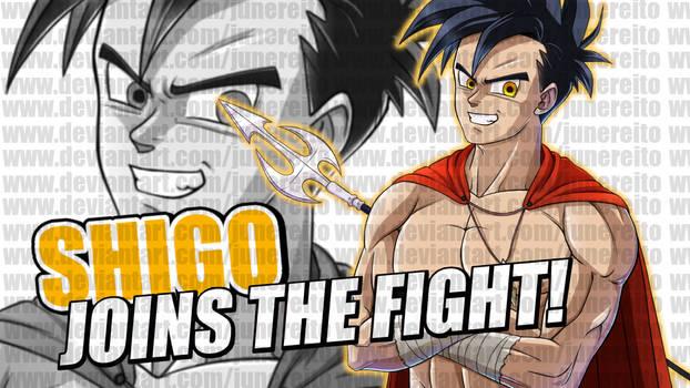 Shigo joins the fight!