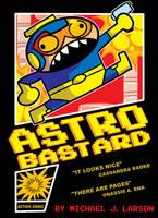 Astro Bastard Cover by MichaelJLarson