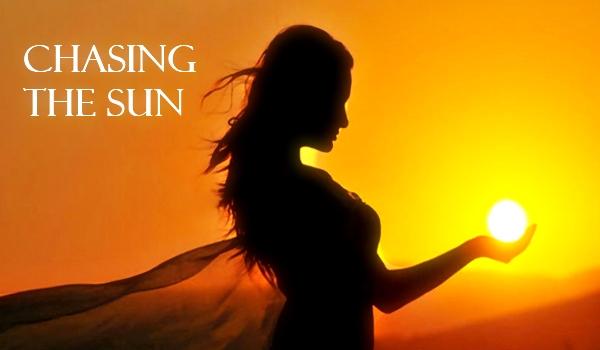 Chasing The Sun [2001– ]