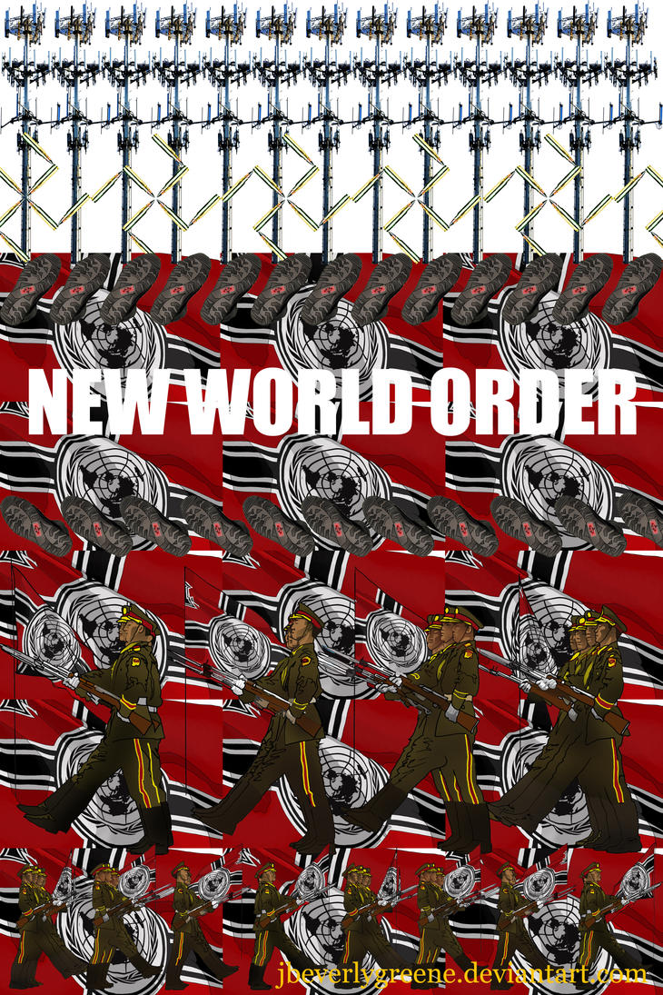 New World Order Copy Copy by jbeverlygreene