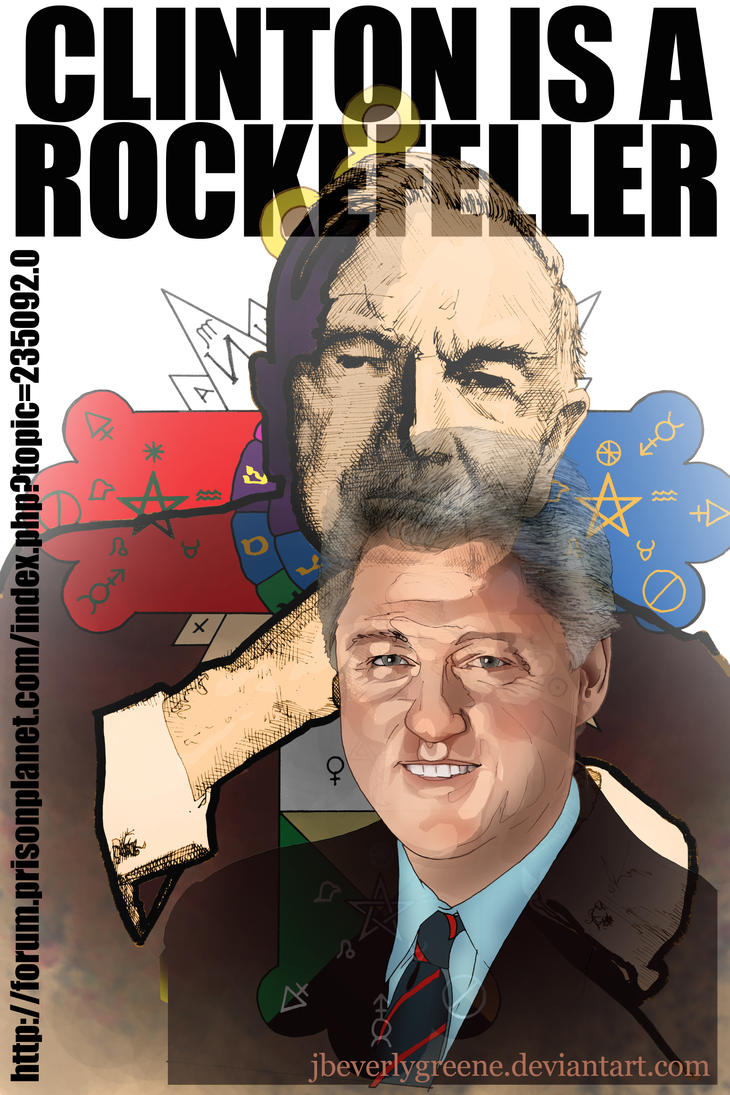 Clinton Is A Rockefeller Copy by jbeverlygreene