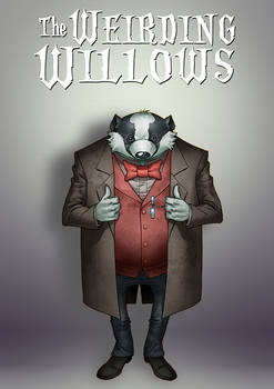 The Weirding Willows - Victor Stoker, the Badger