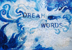 Dream Words by PTPenguino