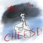 Im a hero for the cheese