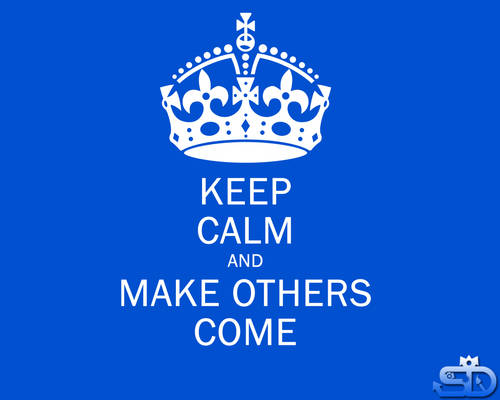 Keep calm and make others come_Blue