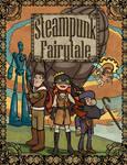 Steampunk Fairy Tale