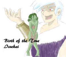 Birth of the True Issekai