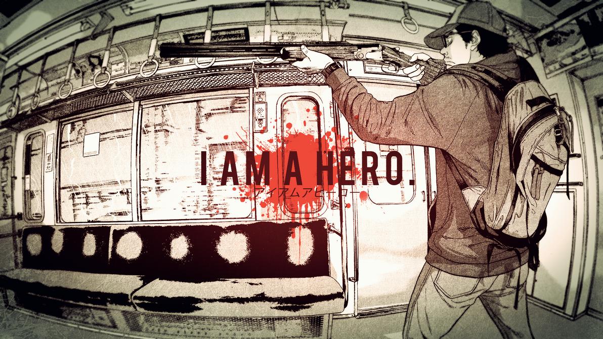 i_am_a_hero___wallpaper__by_thunex-d6jud