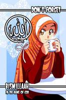 Don't forget Bismillaah by Nayzak