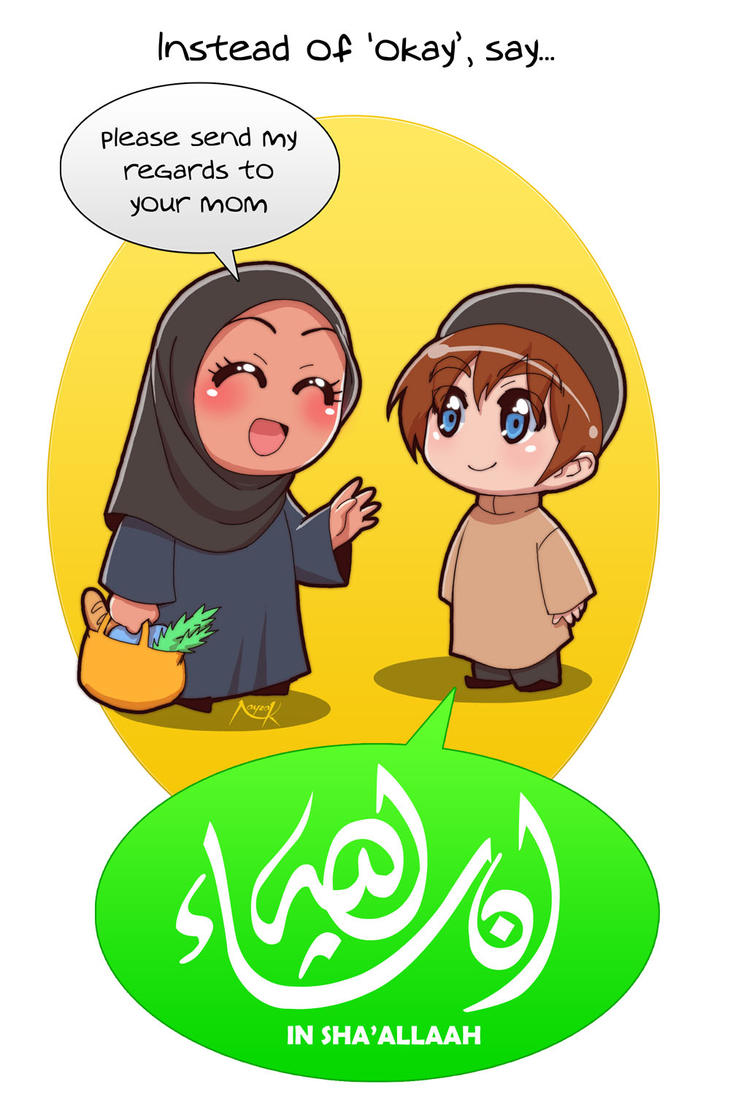 Islamic etiquette - 02 - In sha'Allah by Nayzak