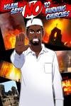 Islam says no to burning churches