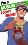 I'm a Muslim. I don't smoke