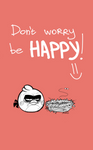 Angry Birds (Toons) :Dont worry be HAPPY
