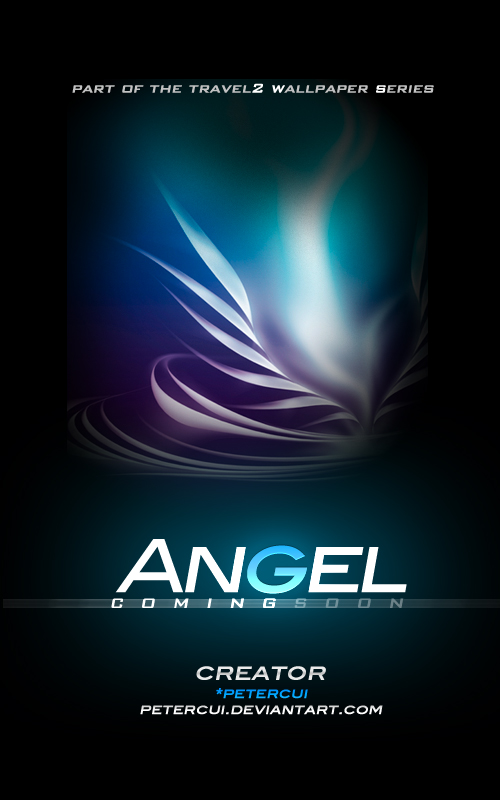 Travel2 Angel Coming soon by petercui