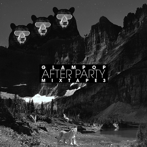 After Party - Mixtape 3 by glampop