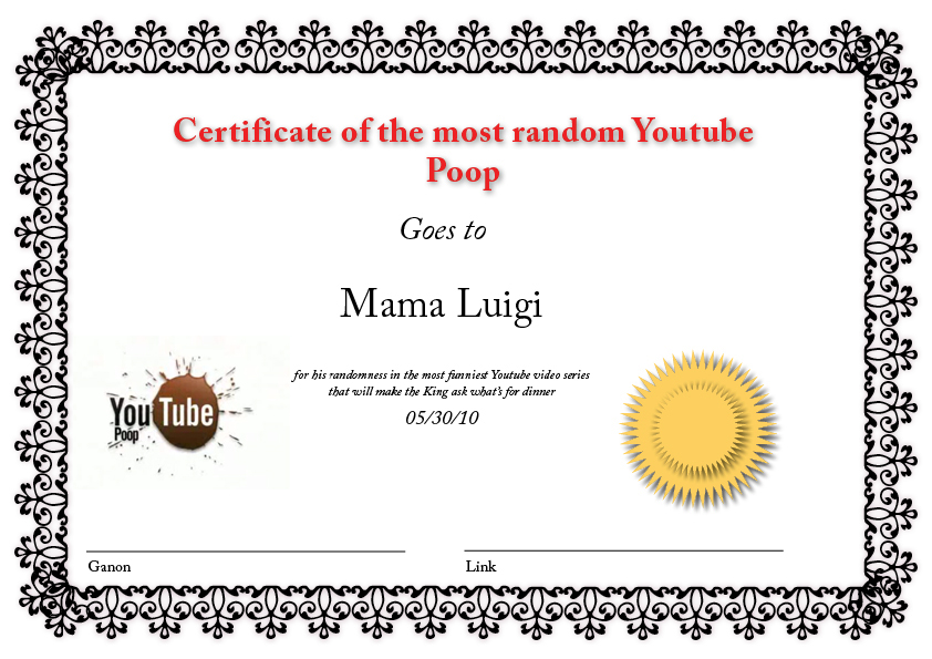 Certificate of Youtube Poop by stinkmeaner