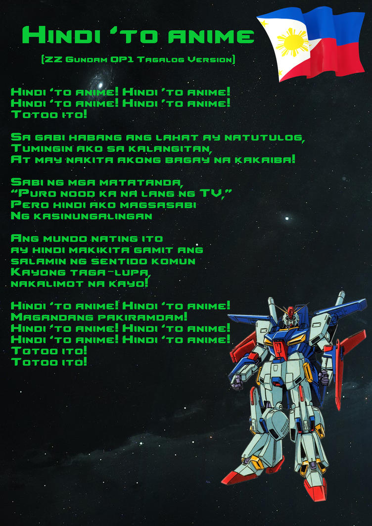 Hindi 'to Anime (ZZ Gundam OP Tagalog Version) by banagher-links