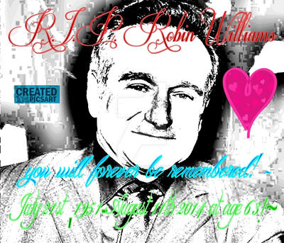 R.I.P. Robin Williams by giggles855