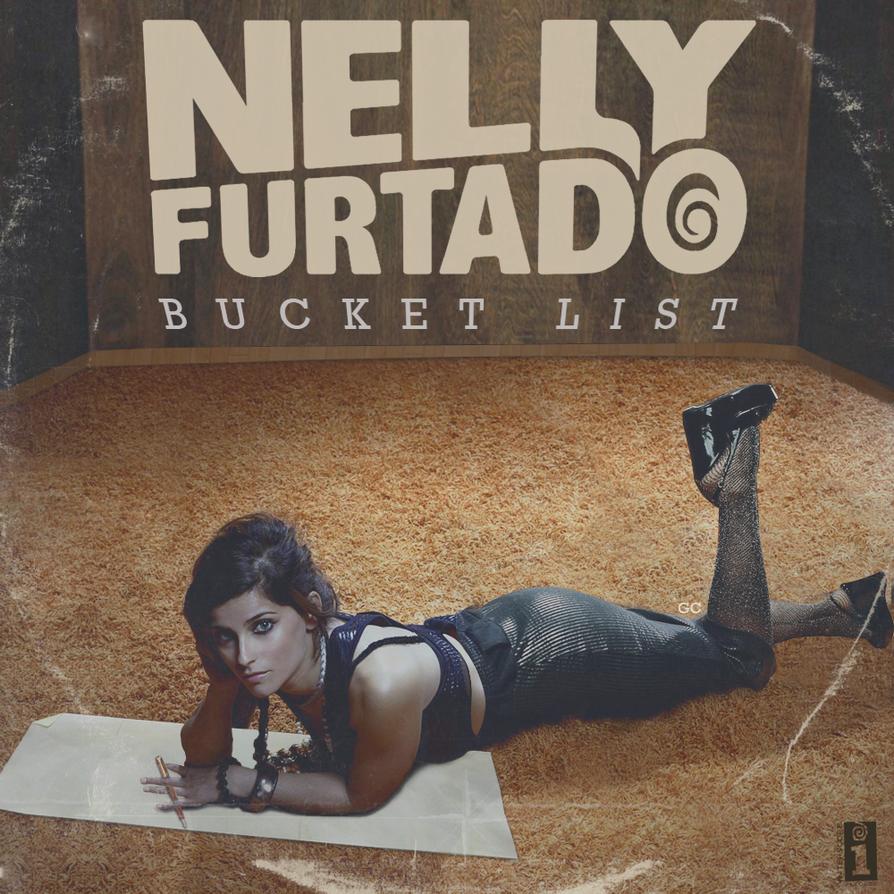 Image result for bucket list nelly furtado