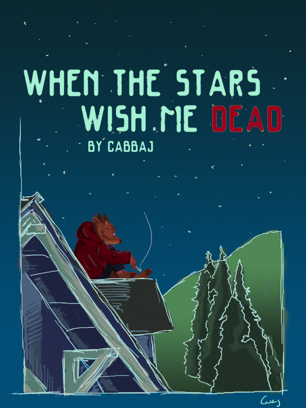 Story: When The Stars Wish Me Dead