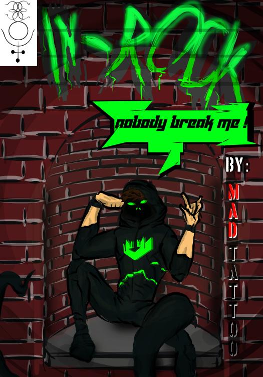 IN-ROCK: nobody break me ! cover by MadArtTattoo